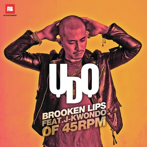 Broken Lips - U Do (Feat. J-kwondo of 45RPM) album cover