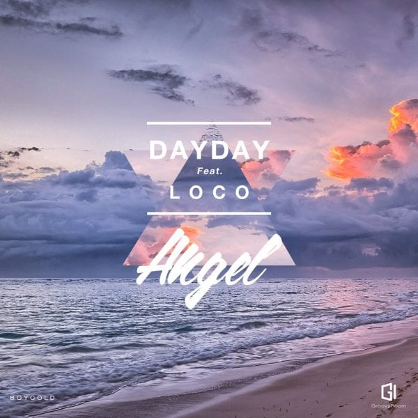 DayDay - Angel (Feat. Loco) album cover
