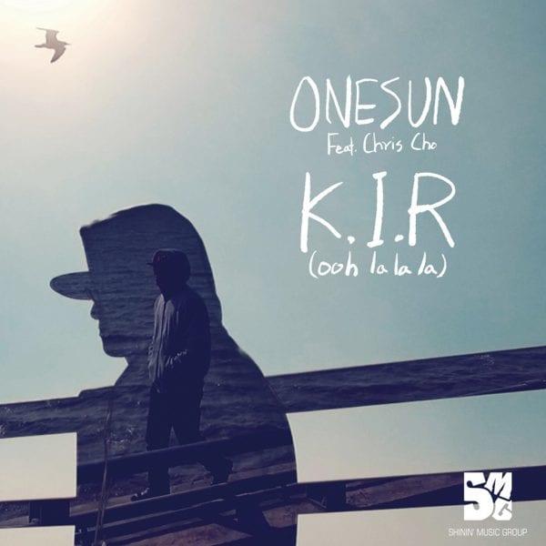 Onesun - K.I.R (Ooh La La La) (Feat. Chris Cho) album cover