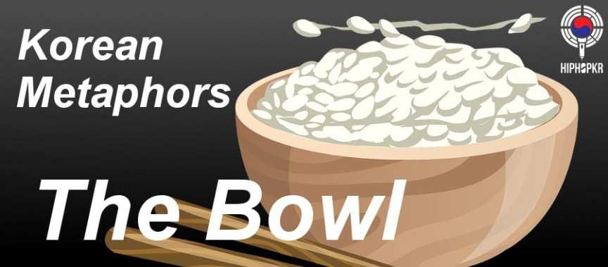 Korean Metaphors - The Bowl