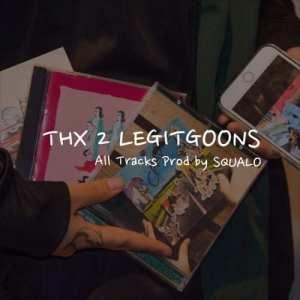 SQUALO - THX 2 LEGITGOONS (album cover)