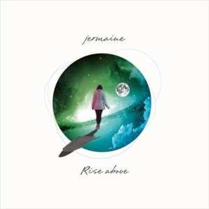 Jermaine - Rise Above (album cover)