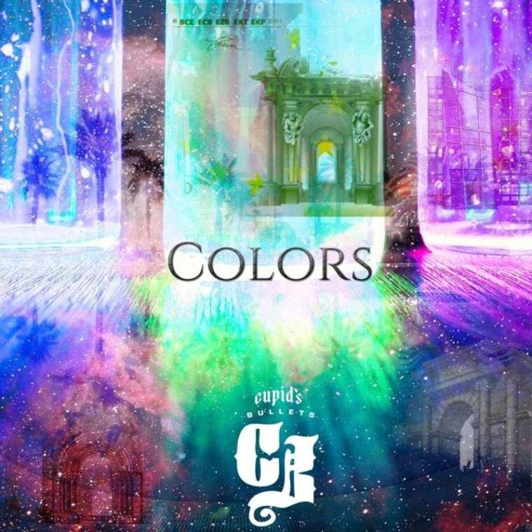 Cupid's Bullets - Colors (album cover)