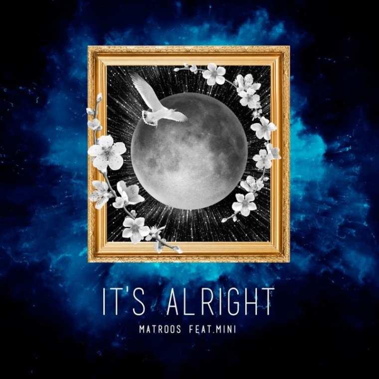 MATROOS - It's Alright (album cover)