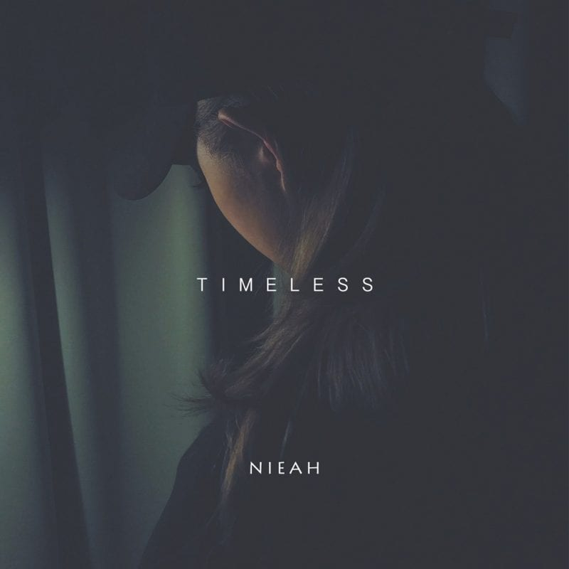 Nieah releases 'Timeless' EP