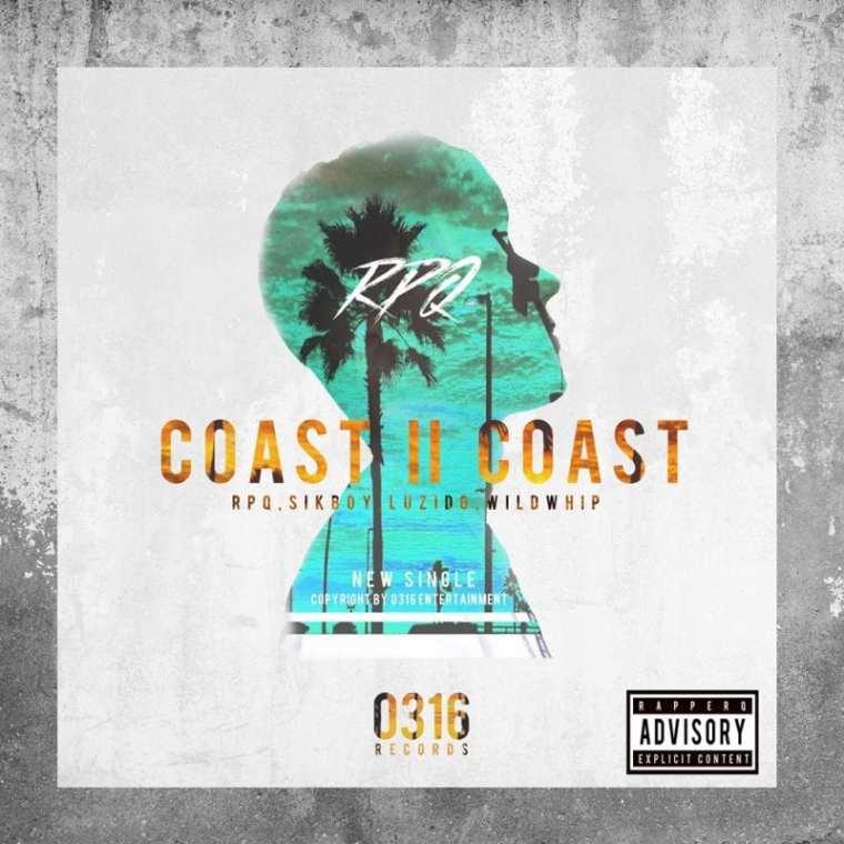 RPQ - Coast II Coast (album cover)
