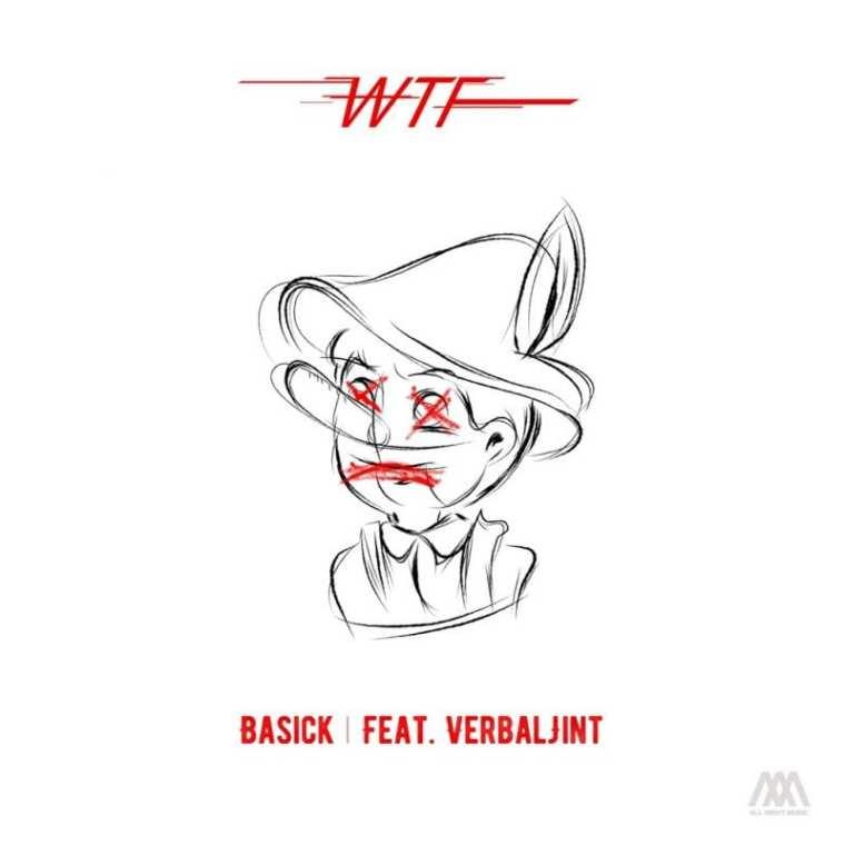 Lyric pinocchio lyrics : Basick releases 'WTF 2: Pinocchio (Feat. Verbal Jint)'