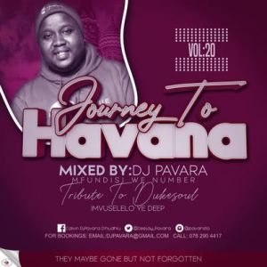 DJ Pavara Mfundisi we Number   Journey to Havana Vol 20 mix zatunes co za 300x300 - DJ Pavara (Mfundisi we Number) – Journey to Havana Vol 20 mix