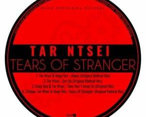 Tar Ntsei Zithane Deep Sen – Tears Of Stranger Original Mix Hiphopza - Tar Ntsei, Zithane & Deep Sen – Tears Of Stranger (Original Mix)