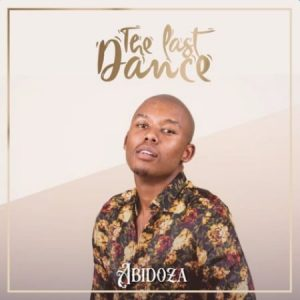 ALBUM Abidoza – The Last Dance Zip File 300x300 - Abidoza – Yiyo Ft. Thomas