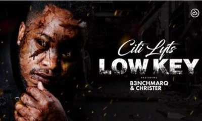 Citi Lyts – Low Key ft. B3nchMarQ Christer mp3 download hiphopza - Citi Lyts – Low Key Ft. B3nchMarQ & Christer