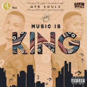 MFR Souls Music Is King zip album download Hip Hop More 19 - MFR Souls – Top Sgelegeqe Ft. Tman (SA) & Makwa