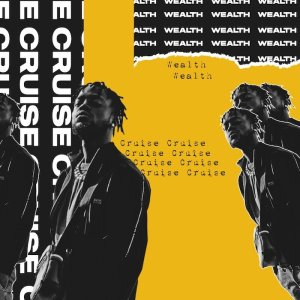 CRUISE ITUNES Hip Hop More 300x300 - Wealth – Cruise