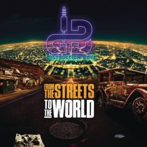 Distruction Boyz From the Streets to the World Album Download Hip Hop More 9 300x300 - Distruction Boyz ft Drega – Ten Step Forward