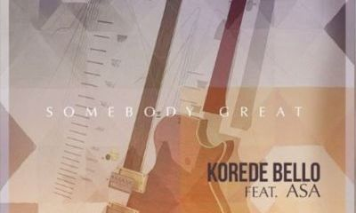 Korede Bello Somebody Great ft. Asa ART Hip Hop More - Korede Bello Ft. Asa - Somebody Great