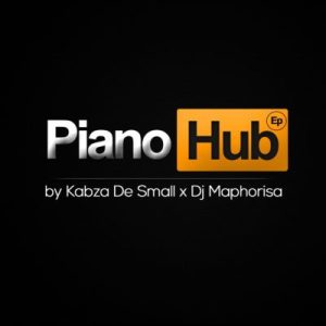 Piano Hub Hip Hop More 6 300x300 - Kabza De Small & DJ Maphorisa – Santse E Le Lona ft. Corry Da Groove & Howard
