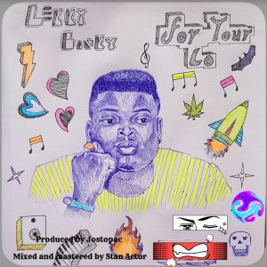 lekky Hip Hop More 300x300 - Lekkybanky – For Your Lo