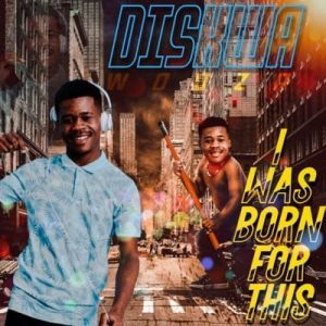 Diskwa – I Was Born For This mp3 download zamusic 4 Hip Hop More 1 300x300 - Diskwa – Reaction Ft. CampMasters