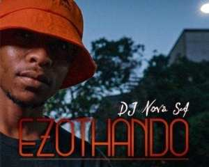 DJ Nova SA – Ezothando mp3 download zamusic Hip Hop More - DJ Nova SA – Uthando