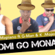 Mr Mapiano ft G Man K Mojex Chomi go Monate Original Mix Hip Hop More - Mr Mapiano ft G-Man & K Mojex – Chomi Go Monate (Original Mix)