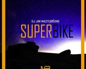 Dj Jim Mastershine – Superbike mp3 download zamusic Hip Hop More - Dj Jim Mastershine – Superbike