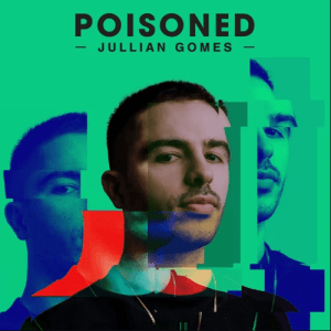 Jullian Gomes Poisoned zip album download zamuisc Hip Hop More 300x300 - Jullian Gomes – Darkness in Paradise (feat. Samantha Thornhill)