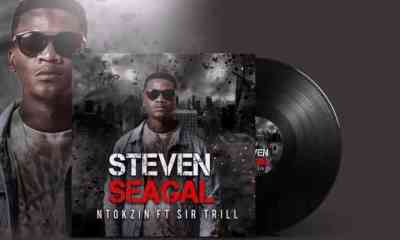 Ntokzin – Steven Seagal Ft. Sir Trill mp3 download zamusic Hip Hop More - Ntokzin – Steven Seagal Ft. Sir Trill