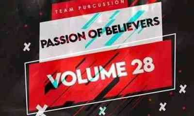 Team Percussion – Passion Of Believers Vol 28 Mix mp3 download zamusic Hip Hop More - Team Percussion – Passion Of Believers Vol 28 Mix