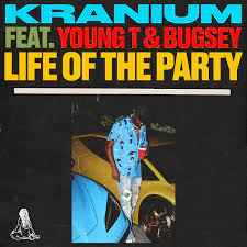 Kranium Life of The Party AUDIO DOWNLOAD Hip Hop More - Kranium Ft. Young T & Bugsey – Life of The Party