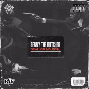 Benny The Butcher Deal Or No Deal scaled Hip Hop More 300x300 - Benny The Butcher – Deal Or No Deal