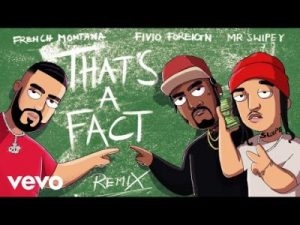 French Montana ft Fivio Foreign Mr. Swiepy Thats a Fact Remix scaled Hip Hop More 300x225 - French Montana ft Fivio Foreign & Mr. Swiepy – That's a Fact (Remix)