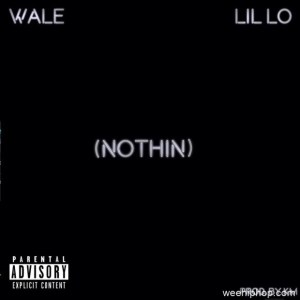 Lil Lo Ft. Wale Nothin Weehiphop Hip Hop More 300x300 - Lil Lo Ft. Wale – Nothin