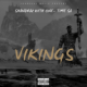 Shandrac with. One – Time SA – Vikings mp3 download zamusic Hip Hop More - Shandrac with. One – Time SA – Vikings
