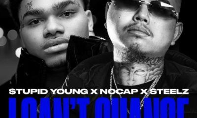 tupid Young NoCap Steelz I Cant Change scaled Hip Hop More - $tupid Young, NoCap & Steelz – I Can't Change