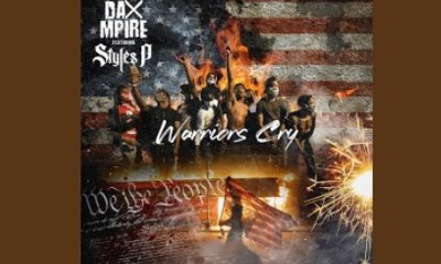 warr Hip Hop More - Dax Mpire – Warriors Cry Feat. Styles P