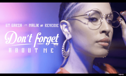 "GT Garza – ""Don't Forget About Me"" ft. Malik & Reverie"