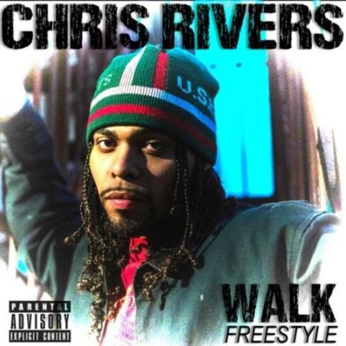 "Chris Rivers – ""Walk"" freestyle"