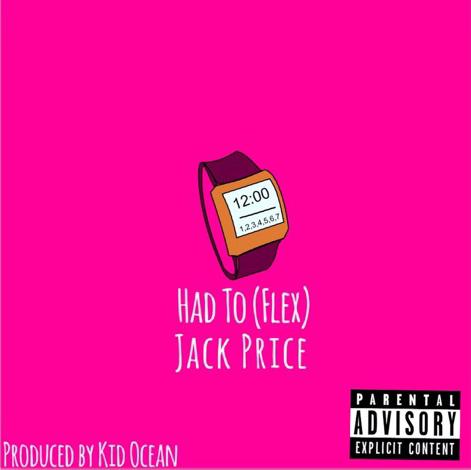 Jack Price – Had To (Flex) (Prod. by Kid Ocean) (@omaharapper)