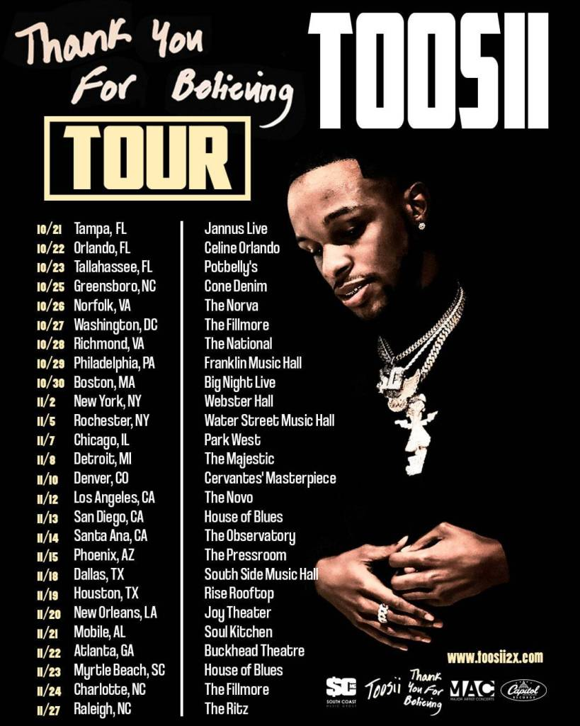 TOOSII'S THANK YOU FOR BELIEVING TOUR DATES, PRE-SALE DISCOUNTS