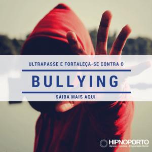 Bullying Hipnose Coaching Programação Mental no Porto - Tratamentos de Hipnoterapia HIPNOPORTO