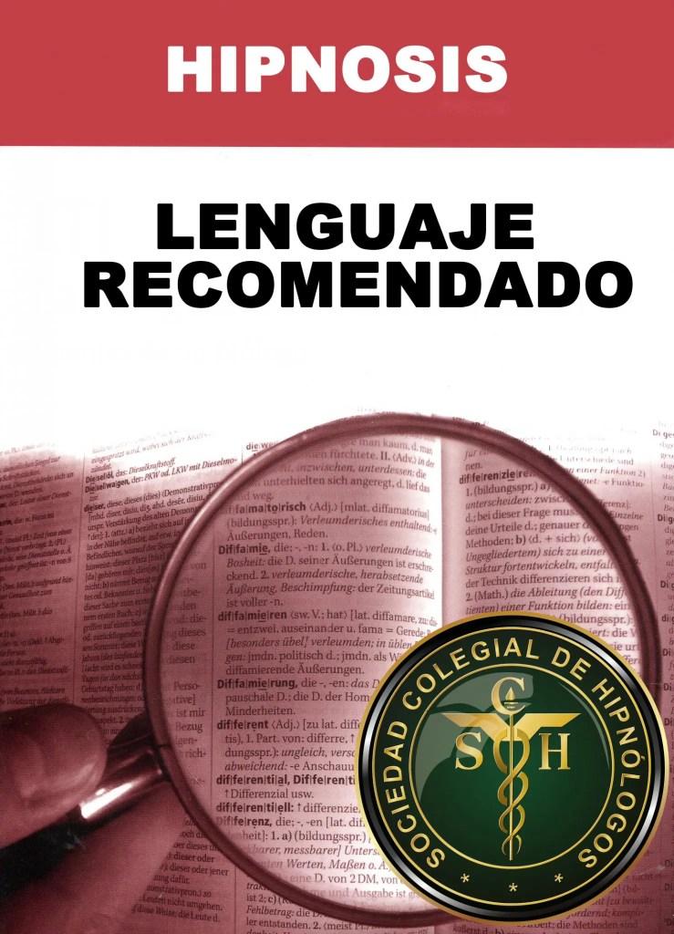 lenguaje recomendado en hipnosis