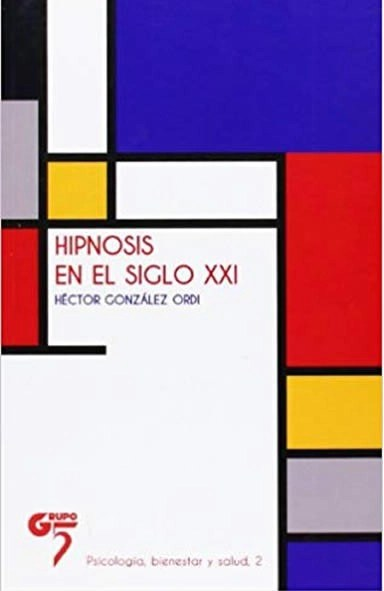 libro la hipnosis en el siglo XXI Héctor González Ordi