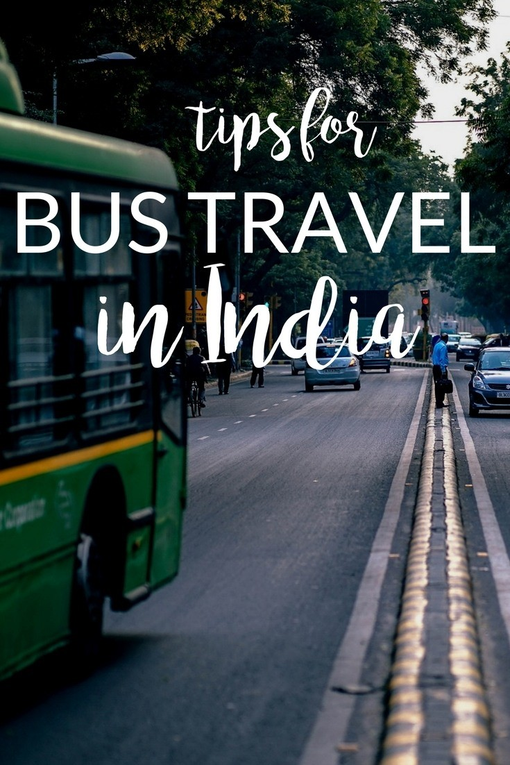 tips for traveling India by bus