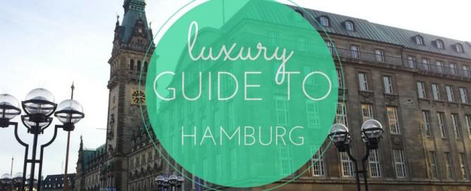 luxury guide to Hamburg