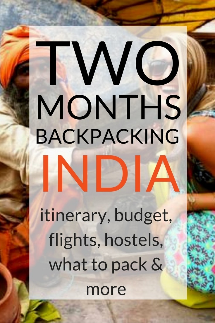 backpacking India for two months