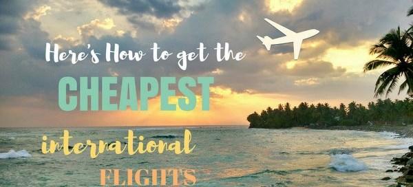 My Best Tips to Book a Cheap International Flight
