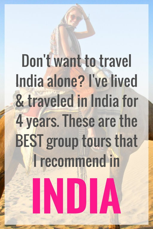 Group Tour Itineraries to Consider For Your Trip To India