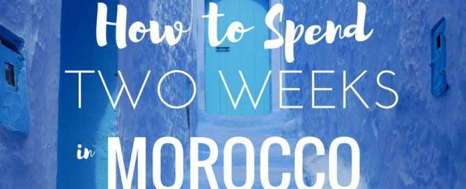 2 week morocco itinerary