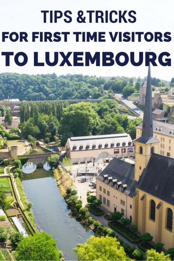 tips for first time visitors to luxembourg