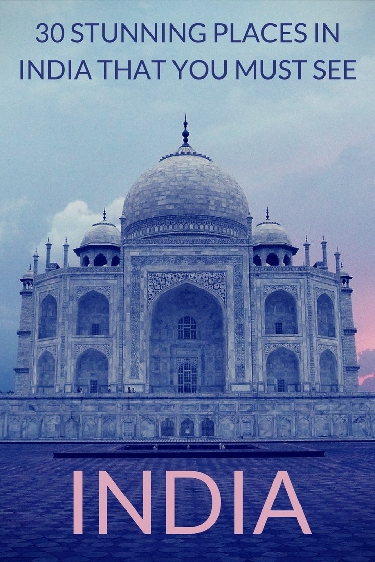 The 30 Best Places to Visit in India